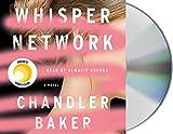 BAKER, C: WHISPER NETWORK CD - Chandler Baker