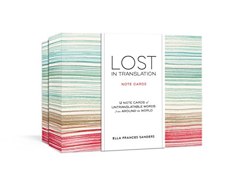 Lost in Translation Note Cards: Untranslatable Words from Around the World [Lingua Inglese]