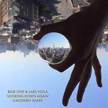 Looking Down Again (feat. Lars Viola)