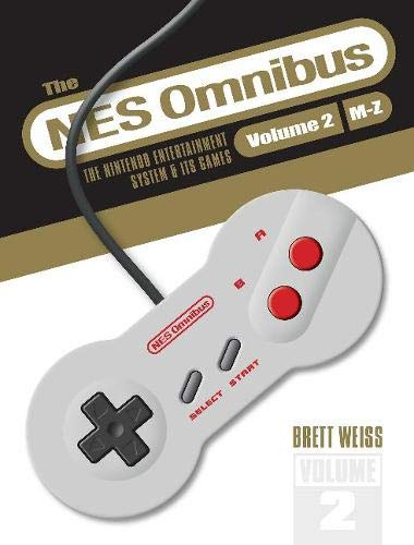 The Nes Omnibus: The Nintendo Entertainment System and Its Games M–z