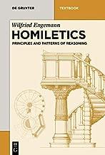 Homiletics: Principles and Patterns of Reasoning (De Gruyter Studium)