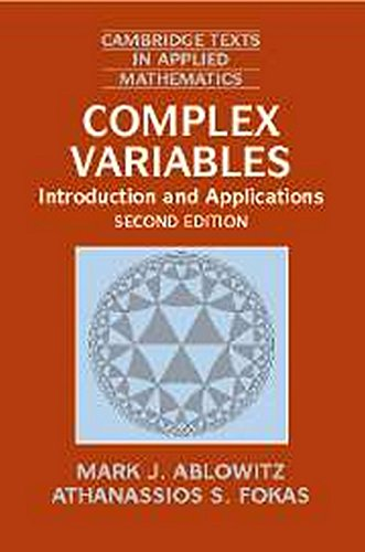 Complex Variables: Introduction and Applications, 2 Ed.