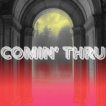 Comin' Thru