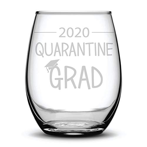 2020 Quarantine Grad Fun Funny Graduation Student Gift Laser Etched Wine Glass - 17 oz