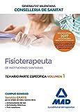 Fisioterapeuta de las Instituciones Sanitarias de la Conselleria de Sanitat de la Generalitat Valenciana. Temario específico volumen 1