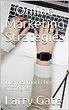 Online Marketing Strategies: internet marketing strategies (English Edition)...