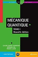 Mécanique quantique - Tome 1 de Claude Cohen-Tannoudji
