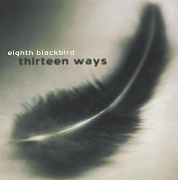 Eighth Blackbird: Thirteen Ways