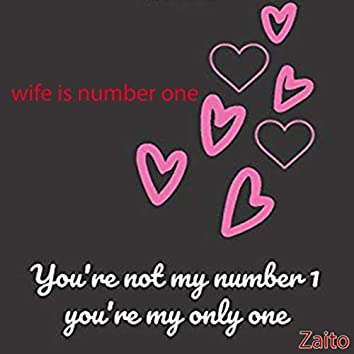 Wife Is Number One