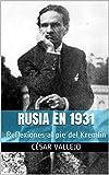 Rusia en 1931: Reflexiones al pie del Kremlin (Colección Heráclito Ensayo nº 1)