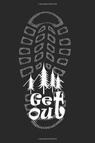 Get Out: Hiking Notepad, Notebook, Composition Book College Wide Lined Ruled 6