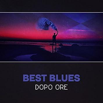 Best blues dopo ore - Collezione di musica rilassante, Atmosfera smooth, Clima perfetto