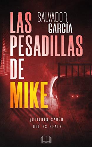 Las pesadillas de Mike de Salvador García