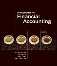 by Charles T. Horngren,by Gary L. Sundem,by John A. Elliott,by Donna Philbrick Introduction to Financial Accounting (Charles T Horngren Series in Accounting)(text only)9th (Ninth) edition[Hardcover]2005