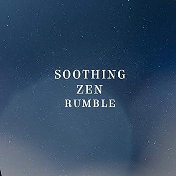 Soothing Zen Rumble