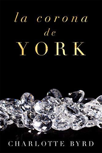 La corona de York (La casa de York nº 2)