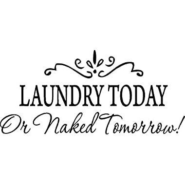 Black 15'' X 32'' LAUNDRY TODAY or NAKED TOMORROW Removable Wall Stickers Home Decals Decor Quote Art Vinyl Bedroom
