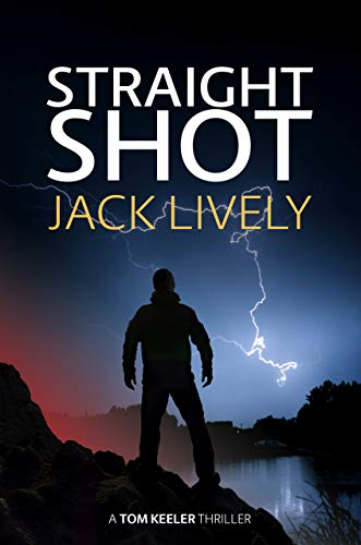 Straight Shot by Lively, Jack