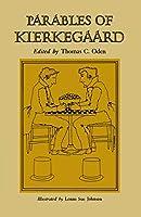 Parables of Kierkegaard (Kierkegaard's Writings (Paperback))
