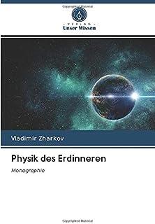 Physik des Erdinneren: Monographie