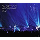 Wakana Spring Live ~magic moment~2021[通常盤] [Blu-ray]