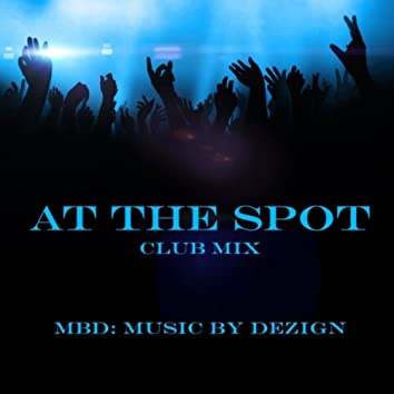 At the Spot (Club Mix)