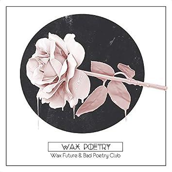 Wax Poetry