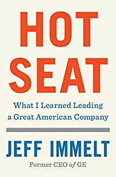 Hot Seat  What I Learned Leading a Great American Company
