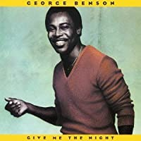 Give Me the Night by George Benson (2012-06-19)