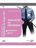 Vigilantes de Seguridad. Test Psicotécnicos (F. Cuerpos Seguridad 2013)