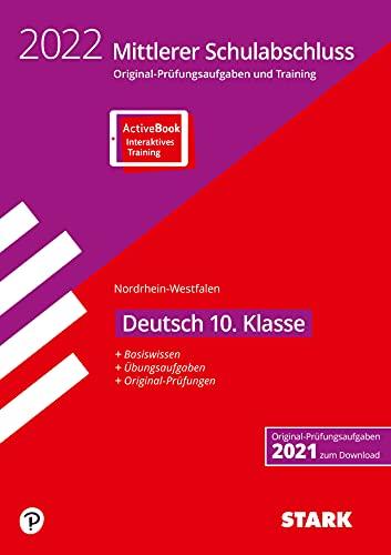 STARK Original-Prüfungen und Training - Mittlerer Schulabschluss 2022 - Deutsch - NRW: Ausgabe mit ActiveBook (STARK-Verlag - Abschlussprüfungen)