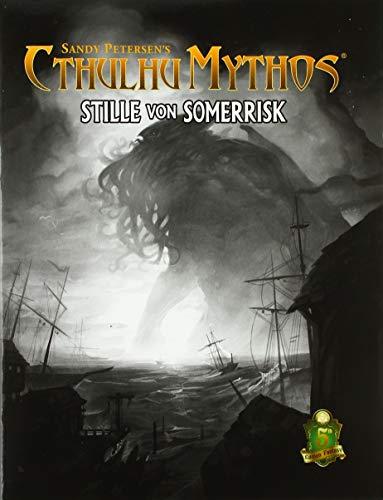 Cthulhu Mythos 5E - Stille aus Somerrisk (Cthulhu Mythos Bücher)