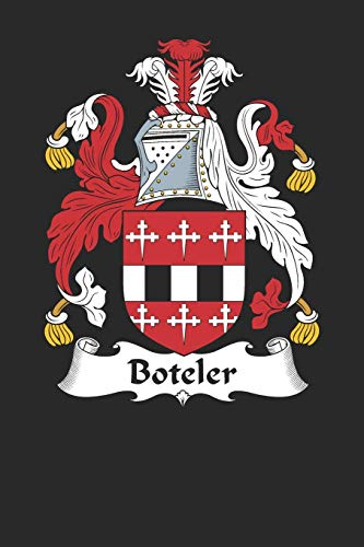 Boteler: Boteler Coat of Arms and Family Crest Notebook Journal (6 x 9 - 100 pages)