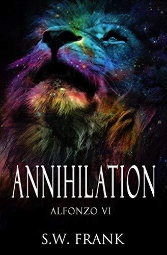 ANNIHILATION (Alfonzo Series Book 6) (English Edition)