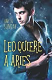 Leo quiere a Aries: 1 (Signos de amor)