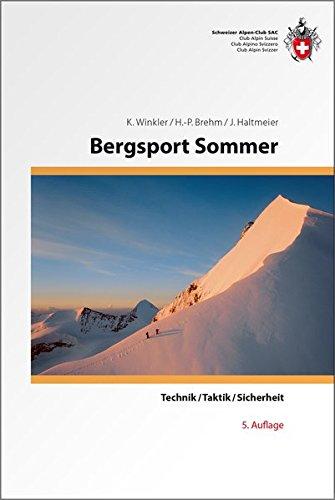 Bergsport Sommer: Technik/Taktik/Sicherheit (Ausbildung)