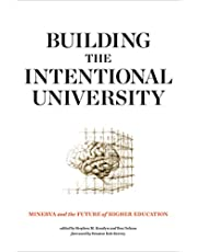 Building the Intentional University: Minerva and the Future of Higher Education (The MIT Press) (English Edition)
