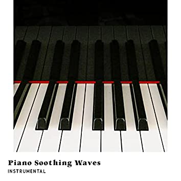 Piano Soothing Waves (Instrumental)