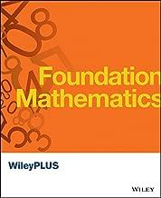 WileyPlus Standalone to Accompanyfoundation Mathematics 1E