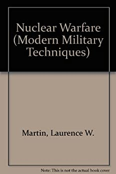 Nuclear Warfare (Modern Military Techniques) 0822513846 Book Cover