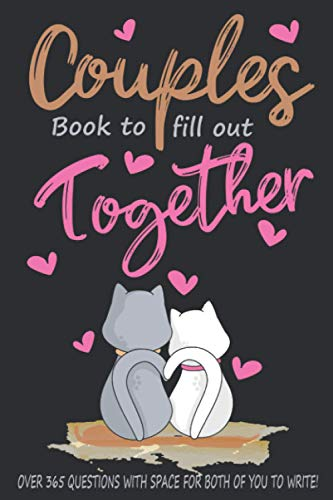Couples Book to Fill Out Together Conversation Starters for Couples: A Questions for Couples Journal with Prompts