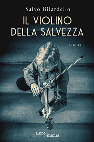Il violino della salvezza