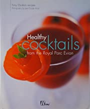 Healthy Cocktails From the Royal Parc Evian [Hardcover] by Tony Guida