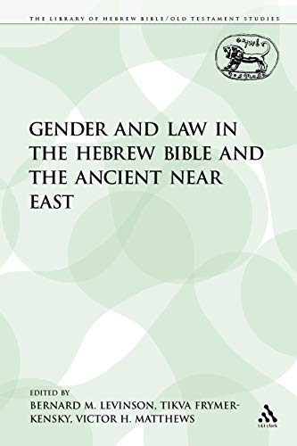 Compare Textbook Prices for Gender and Law in the Hebrew Bible and the Ancient Near East The Library of Hebrew Bible/Old Testament Studies 1 Edition ISBN 9780567545008 by Levinson, Bernard M.,Matthews, Victor H.,Frymer-Kensky, Tikva