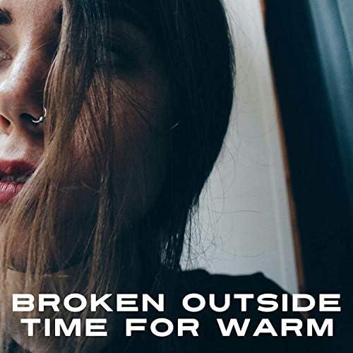Broken Outside
