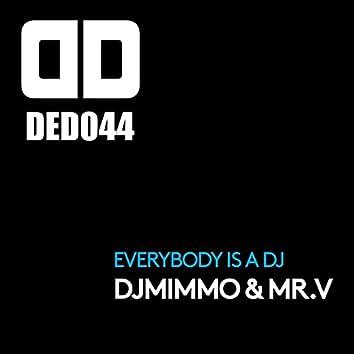Everybody Is a DJ