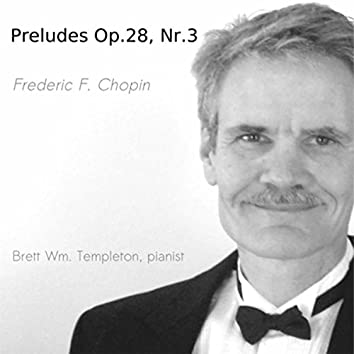 Frédéric Chopin: Preludes, Op. 28: No. 3 in G Major
