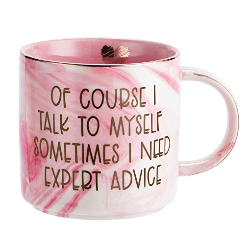 Funny Cups Coffee Mug Gifts for Women - Sarcastic Novelty Gag Gift for Friends, Coworkers, Boss, Employee, Human Resources - Of Course I Talk To Myself Sometimes I Need Expert Advice - Pink 11.5oz