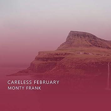 Careless February