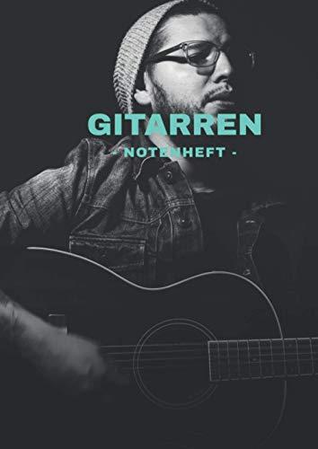 Gitarren Notenheft Blanko inklusive Tabulatur - Din A4: - Leere Notenblätter - 118 Seiten -